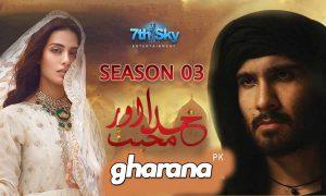 Khuda Aur Mohabbat Season 3 OST First Look Cast Reviews BTS