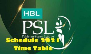 PSL Schedule 2021 Time Table - Pakistan Super League Season 6