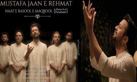 Atif Aslam New Naat Mustafa Jaan e Rehmat